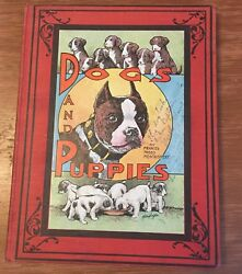 DOGS AND PUPPIES ~ FRANCES TREGO MONTGOMERY ~ 1908 BOSTON TERRIER DOG STORY BOOK