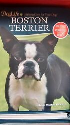 DOG LIFE: LIFELONG CARE FOR YOUR DOG - BOSTON TERRIER - BOOK & DVD