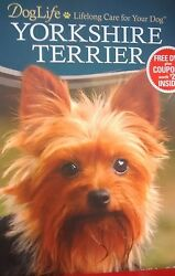 DOG LIFE: LIFELONG CARE FOR YOUR DOG - YORKSHIRE TERRIER - BOOK