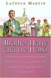Brother Harry and the Hobo by LaJoyce Martin