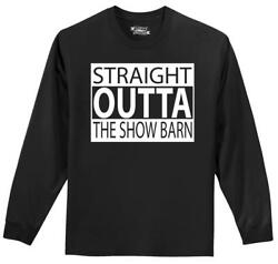 Mens Straight Outta The Show Barn L/s Tee Animals Cow Goats Country Farm Heifer