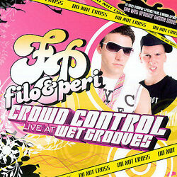 FILO & PERI Crowd Control: Live At Wet Grooves by Filo & Peri CD sealed cut-out