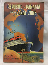 Vintage 1940 Picture Guide Book Republic Of Panama And The Canal Zone