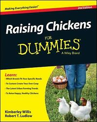 Raising Chickens for Dummies by Kimberly Willis; Robert T. Ludlow