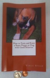 How to Train and Raise a Boxer Puppy or Dog with Good Behavior Book