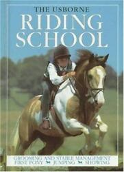 Riding School Riding School Bind-up By Kate Needham And Lucy Smith 1998, Har