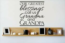 Design With Vinyl Our Greatest Blessings Call Us Grandma and Grandpa Wall Decal