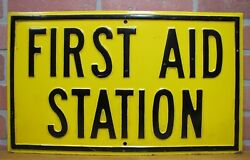 Old First Aid Station Embossed Steel Metal Sign Industrial Repair Shop Safety Ad