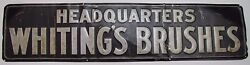 Antique Headquaters Whiting's Brushes Sign Embossed Tin Metal Hardware Store Ad