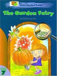 Oxford Storyland Readers: The Garden Fairy Level 7 by Jacobs Helen