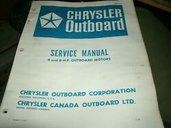 1978 1979 Chrysler Outboard 6 And 8 Hp 8hp Outboard Motors Shop Service Manual