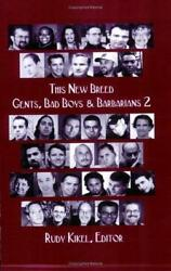 This New Breed : Gents Bad Boys and Barbarians 2