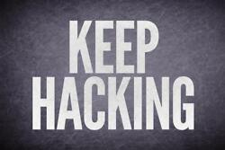 Keep Hacking Black Poster 24x36 inch