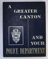Canton, Ohio Police Department 1961 Yearbook Oh Dept History Book