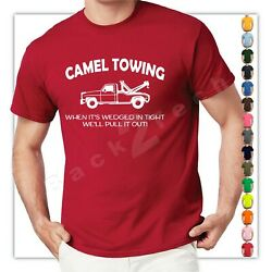 Camel Towing Funny T Shirt Adult Humor Rude Gift Tee Shirt Tow Truck Unisex Tee $9.99