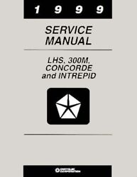 1999 Chrysler 300M Concorde Lhs Dodge Intrepid Shop Service Repair Manual