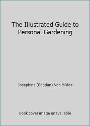 The Illustrated Guide to Personal Gardening  (NoDust)
