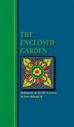 The Enclosed Garden by Peter Milward SJ