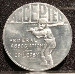 Federal Association Of Epilepsy Accepted Rejected Baseball Coin Medal Token Naec