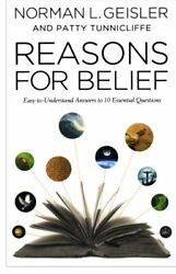 NEW - Reasons for Belief: Easy-to-Understand Answers to 10 Essential Questions