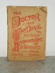 1894 - Doctor And The Devil Clergyman Tours Nyc Slums, Brothels - Rare 1st Ed.