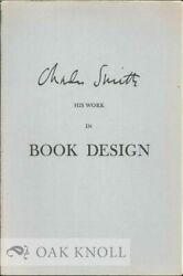 William B Oand039neal / Charles Smith His Work In Book Design A Checklist 1963