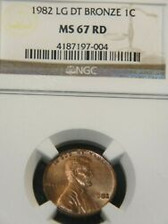 1982 Lg Date Bronze Ngc Ms67 Rare Red With Rich Luster Gb107