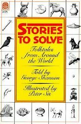 Stories to Solve : Folktales from Around the World  (ExLib) by George Shannon