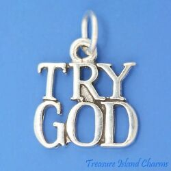 Try God Religious 925 Solid Sterling Silver Charm Pendant Made In Usa