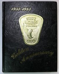 Ohio State Highway Patrol 1983 Yearbook Oh Police Department History Book