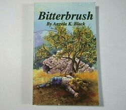 BITTERBRUSH by Angela Black 1994 SIGNED by author