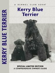 Kerry Blue Terrier (Comprehensive Owner's Guide) by McLennan Bardi