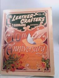 The Leather Crafters And Saddlers Journal 10th Anniversary Edition Ltd Ed