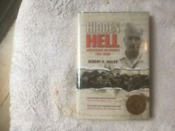Miller Hidden Hell Discovering My Fatherand039s P.o.w. Diary World War Ii History