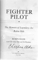 Fighter Pilot The Memoirs Of Legendary Ace Robin Olds By Christina Olds, Ed...