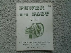 1982 Power In The Past Volume 3 C H Wendel Stover Mfg And Engine Co