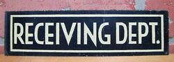 Old Receiving Dept Sign Tin Metal Blue White Industrial Business Advertising