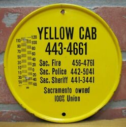 Old Yellow Cab Ad Thermometer Sign Sacramento Owned 100 Union Made In Usa