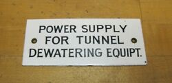 Old Porcelain Power Supply For Tunnel Dewatering Equipt Industrial Shop Sign Bandw