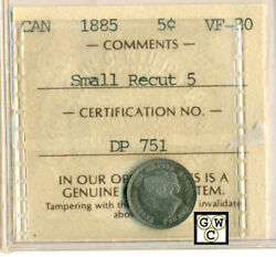 Iccs Canada 1885 5ct Coin Vf-30 Small Recut 5 Certificate No.- Dp 751 Lhm