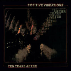 Ten Years After - Positive Vibrations 2017 Remaster [new Cd]
