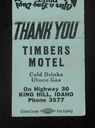 1950s Timbers Motel Cold Drinks Utoco Gas Phone 3577 Highway 30 King Hill Id