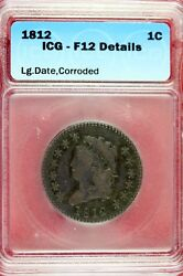 1812 - Icg F12 Details Classic Head Large Cent Hd0126