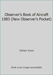 Observer#x27;s Book of Aircraft 1983 New Observer#x27;s Pocket by William Green $7.36