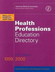 Health Professions Education Directory By American Medical Association Staff