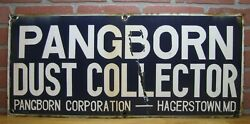 Pangborn Dust Collector Hagerstown Md Old Porcelain Industrial Shop Ad Sign