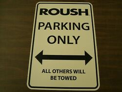 Nos Oem Roush Parking Only Ford Mustang Truck F150 Focus Fusion Tow Away
