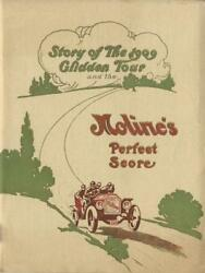 Story Of The 1909 Glidden Tour And Moline Car's Perfect Score
