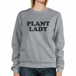 Plant Lady Gray Sweatshirt Unique Design Cute Gift Ideas For Her
