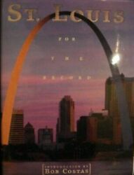 Urban Tapestry: St. Louis For the Record by Bob Costas Hardcover 1999 NEW RARE $17.95